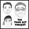 The Third Act Podcast