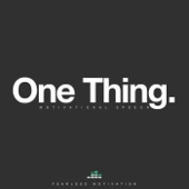 One Thing (Motivational Speech)
