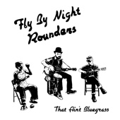 Fly by Night Rounders - That Ain't Bluegrass  artwork