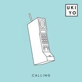 Calling (feat. Your Girl Pho) - Ukiyo