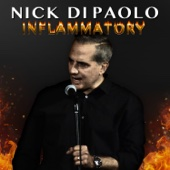 Inflammatory - Nick DiPaolo Cover Art