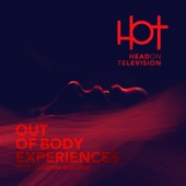 Out of Body Experiences (feat. Joachim Müllner) [Long Version]