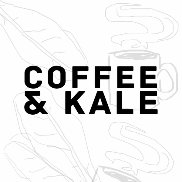 COFFEE AND KALE