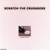 Scratch (Live at The Roxy) - The Crusaders