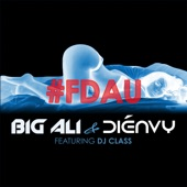 Fdau (feat. DJ Class) - Single