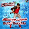Rangu Rakkara From Sivalinga Single