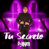 Tu Secreto - Parner