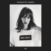 Big Boy - Charlotte Cardin