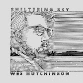 Sheltering Sky - EP - Wes Hutchinson