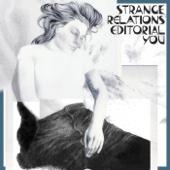Strange Relations - Editorial You artwork