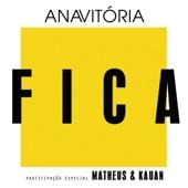 Fica (feat. Matheus & Kauan)