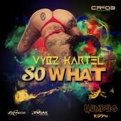 So What - Vybz Kartel