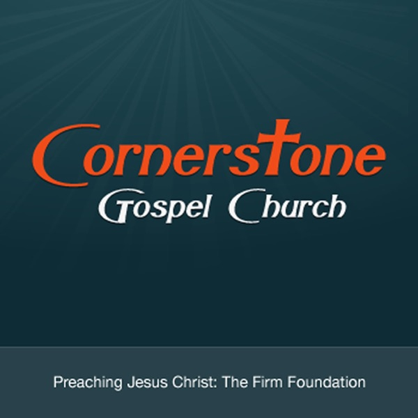 Cornerstone Gospel Church Sermons