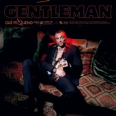 Gue' Pequeno - Gentleman artwork