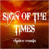Sign of the Times (feat. DJ Snake) [Dance Remix] - Single