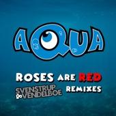 Roses Are Red (Svenstrup & Vendelboe Remix)
