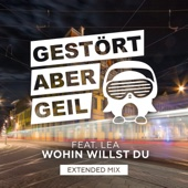 Wohin willst du (feat. LEA) [Extended Mix]