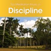 Dr. & Master Zhi Gang Sha - Tao Meditation Music for Discipline artwork