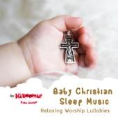 Baby Christian Sleep Music - Relaxing Worship Lullabies