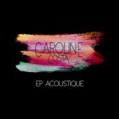 Caroline Costa Acoustique - EP