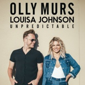 Unpredictable - Olly Murs & Louisa Johnson