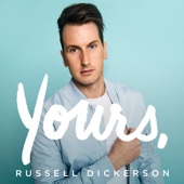 Russell Dickerson - Yours artwork