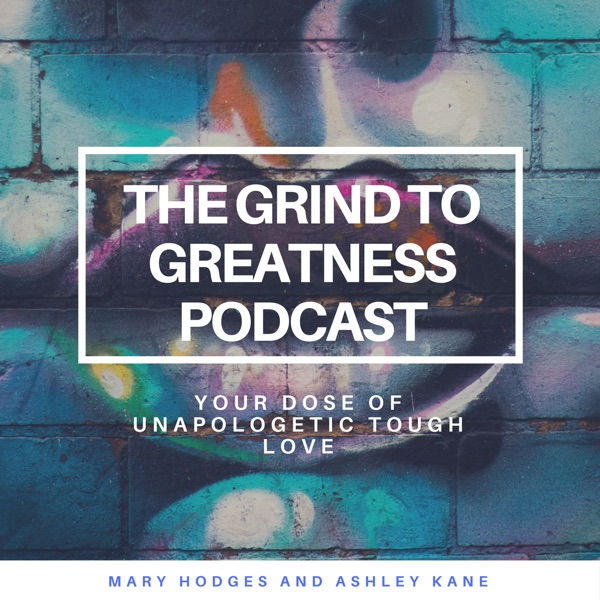 The Grind to Greatness Podcast