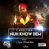 Capleton - Nuh Know Dem artwork