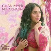 Chan Mahi - Neha Bhasin