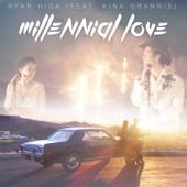 Millennial Love (feat. Kina Grannis)