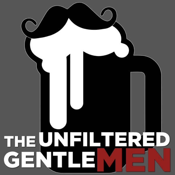 The Unfiltered Gentlemen