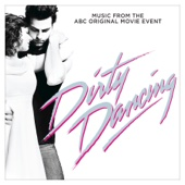 Dirty Dancing (Original Television Soundtrack) - Various Artists