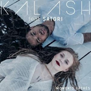 Kalash - Moments gâchés (feat. Satori)