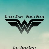 DELON & Mozby - Wonder Woman (feat. Tareq Lopez) artwork