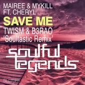 Save Me (feat. Cheryl) [Remixes] - EP