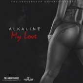My Love - Alkaline Cover Art