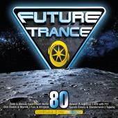 Verschiedene Interpreten - Future Trance 80 Grafik