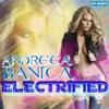 Electrified - Single, Andreea Banica