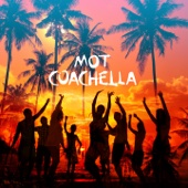[Download] Coachella MP3