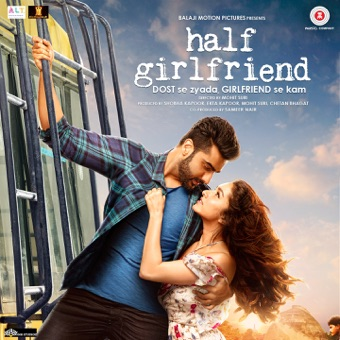 Half Girlfriend (Original Motion Picture Soundtrack) – Mithoon, Tanishk Bagchi, Rishi Rich, Farhan Saeed, Rahul Mishra & Ami Mishra