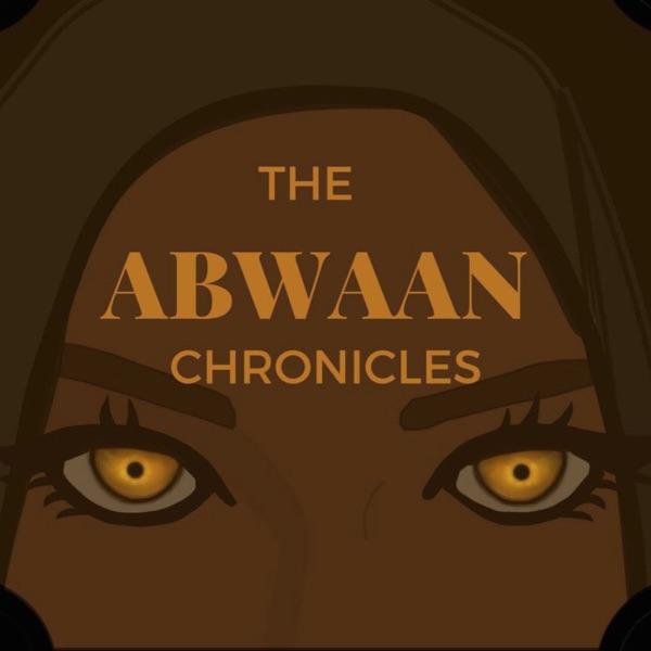 The Abwaan Chronicles
