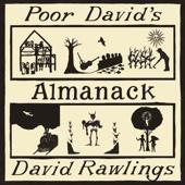 Poor David's Almanack - David Rawlings