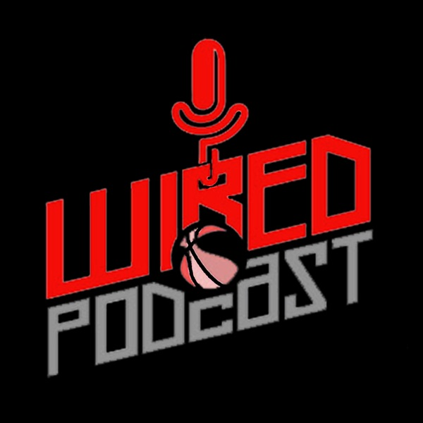 Go-to-Guys Wired   NBA & Basketball Podcast