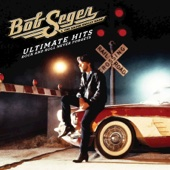 Ultimate Hits: Rock and Roll Never Forgets - Bob Seger & The Silver Bullet Band Cover Art
