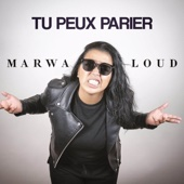Marwa Loud - Tu peux parier illustration