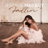 Fallin' - Jessica Mauboy