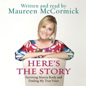 Maureen McCormick - Here's the Story: Surviving Marcia Brady and Finding My True Voice  artwork