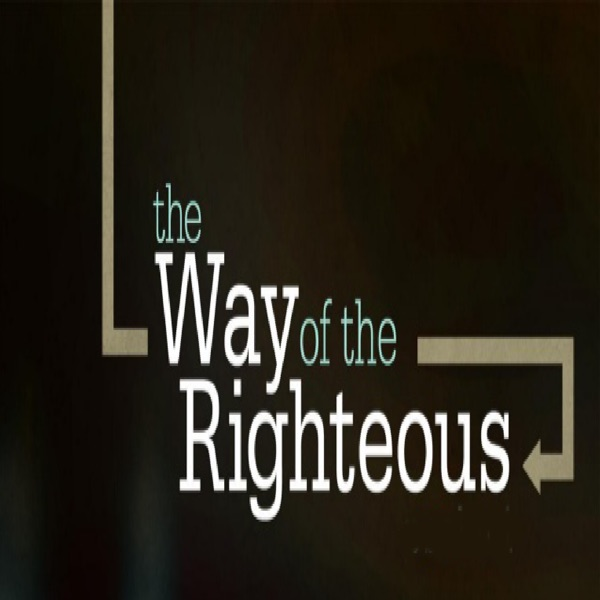 The Way Of The Righteous Series With Rabbi Mizrachi