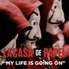 Imagem em Miniatura do Álbum: My Life Is Going On (Música Original De La Serie De TV La Casa De Papel) - Single