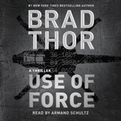 Use of Force (Unabridged) - Brad Thor